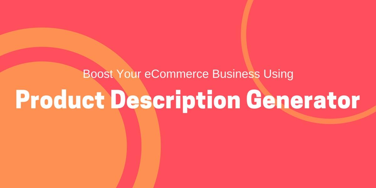 Who are product-description generators best for?