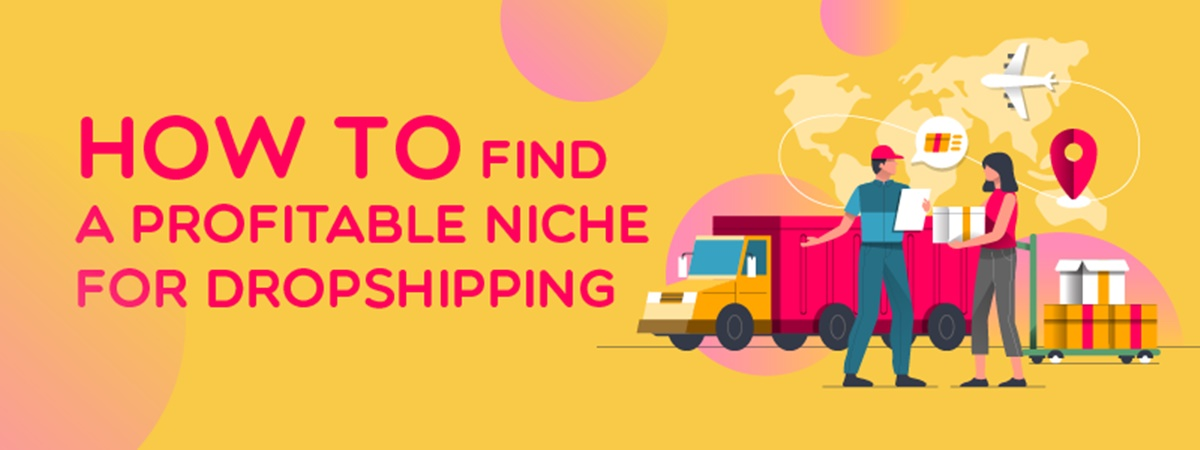 How to Find a Profitable Niche for Dropshipping?