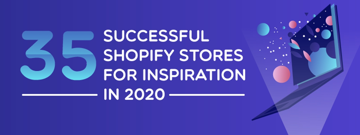 Top 35+ Best Successful Shopify Stores for Inspiration in 2021
