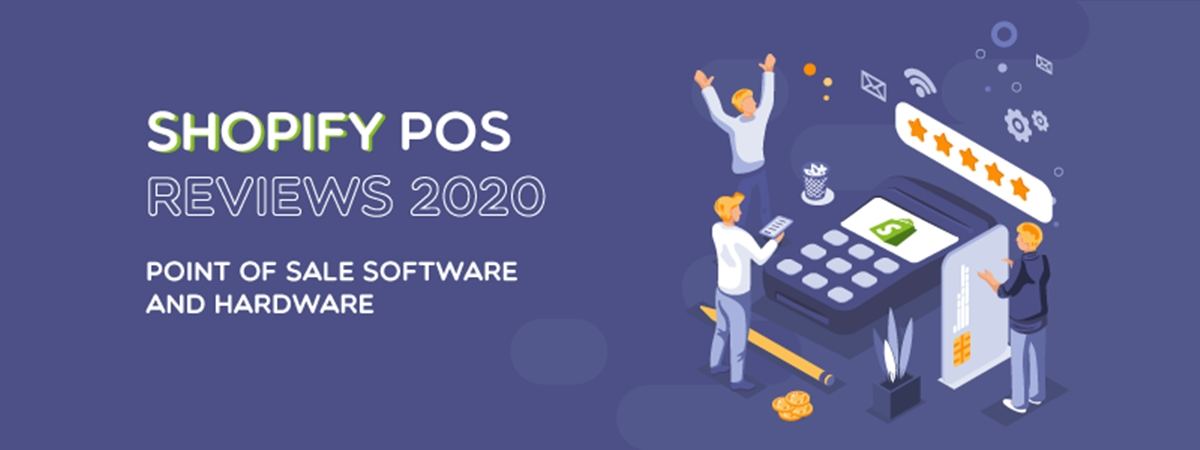 Shopify POS Reviews 2021: Point of Sale Software and Hardware
