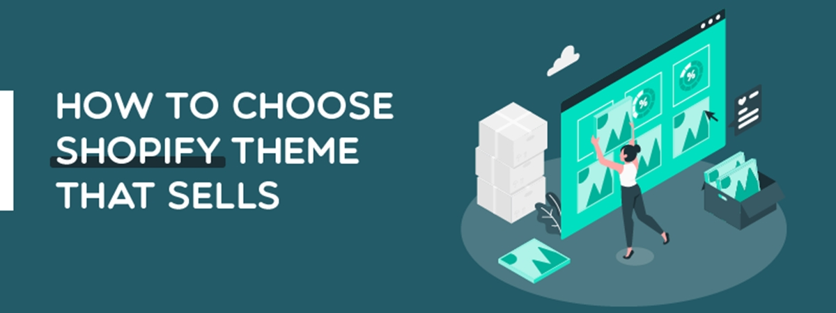 How to Choose Shopify Themes?