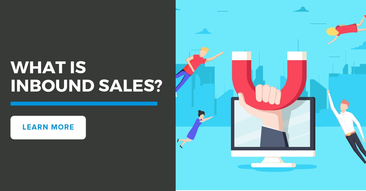 What is Inbound Sales? Inbound Sales vs Outbound Sales