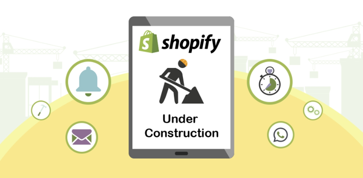 put your Shopify store under construction