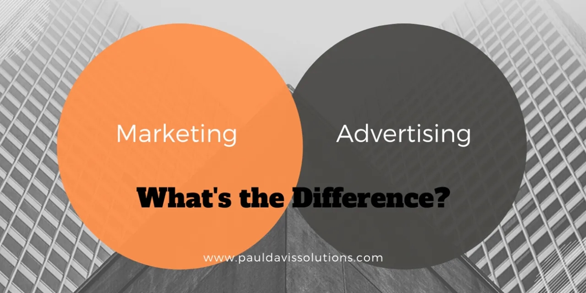 Marketing and Advertising: the differences