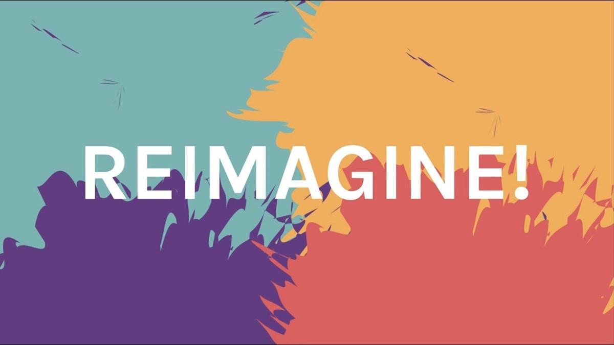 reimagined