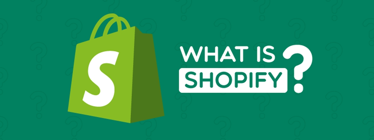 What Is Shopify? How Does Shopify Work Exactly?