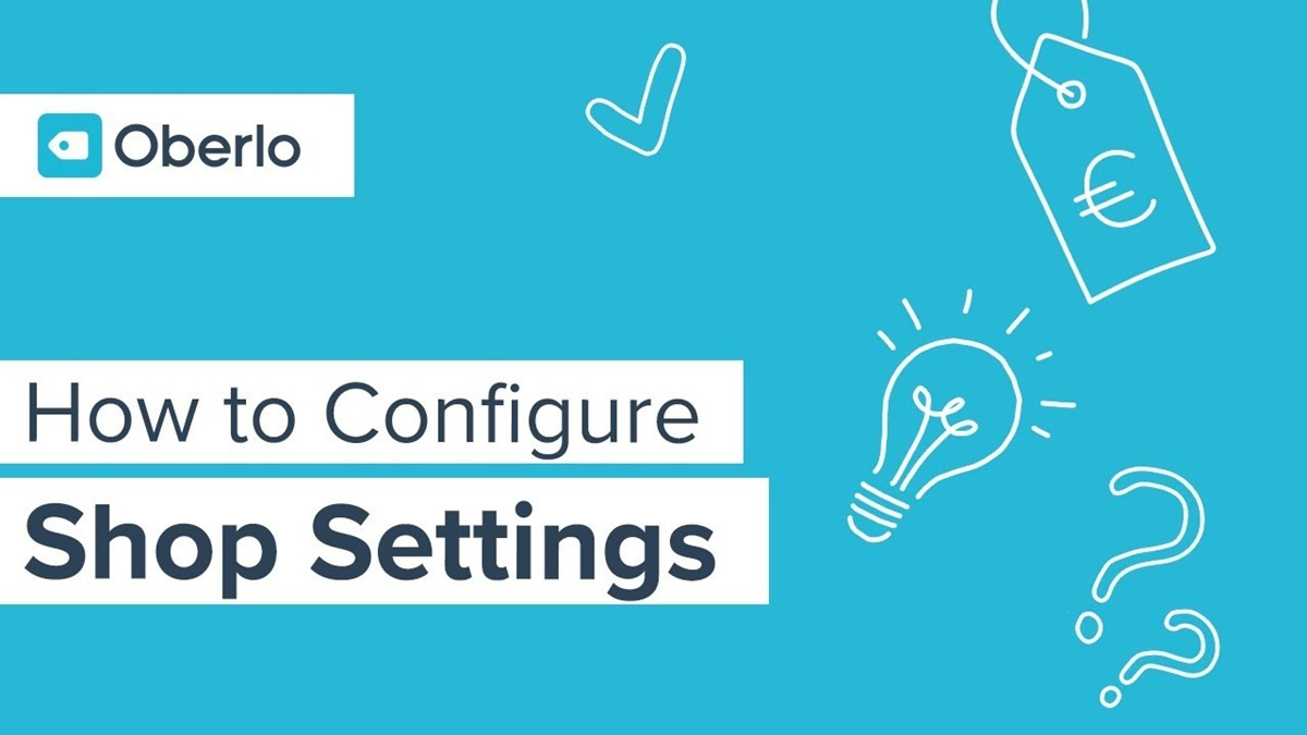 Configuring Oberlo settings for your Shopify store