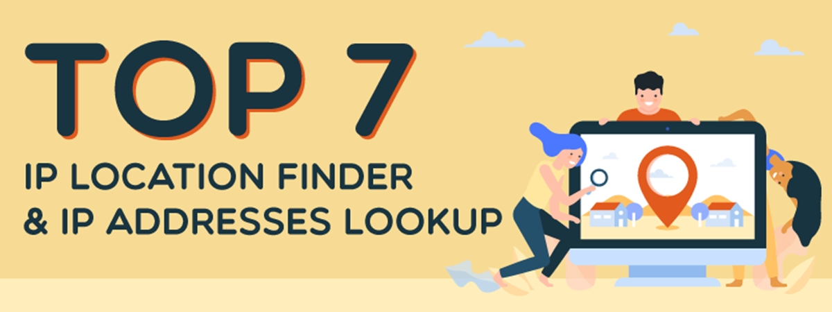 Top 7 IP Location Finder & IP Addresses Lookup Exactly