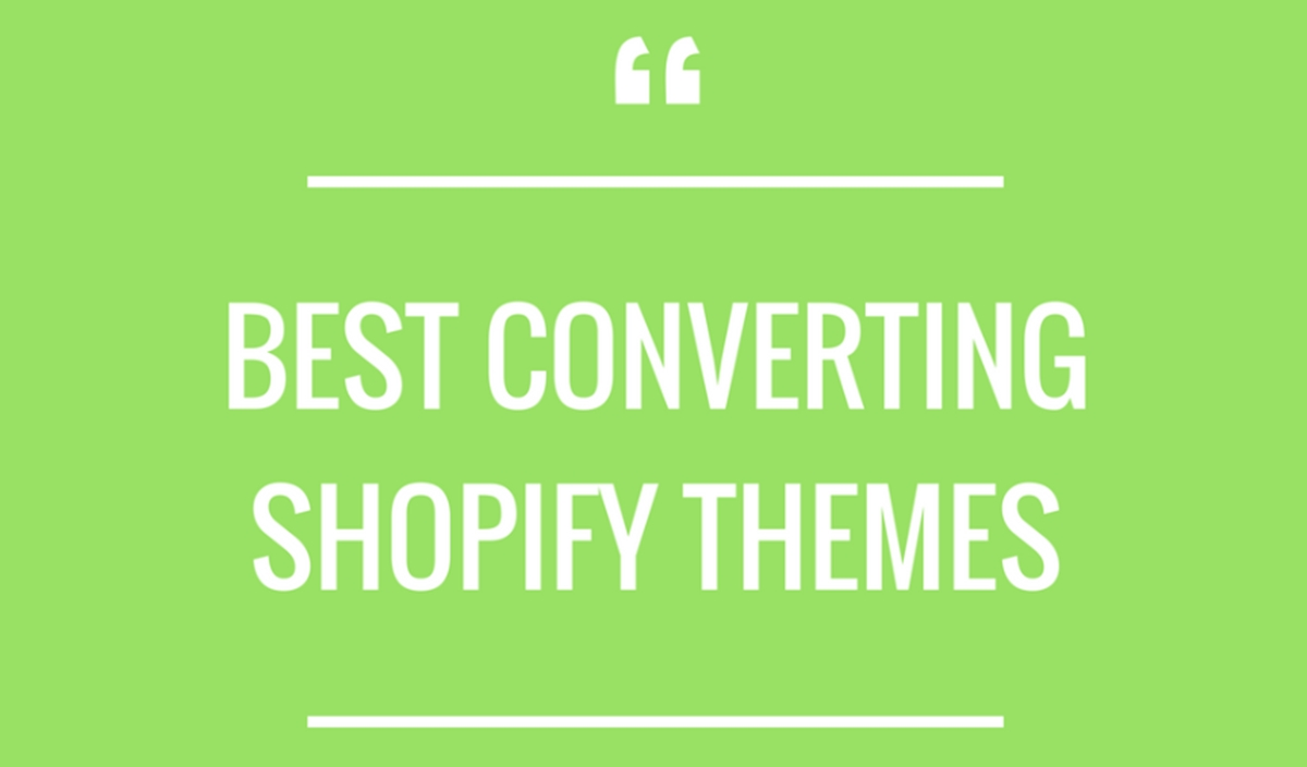 highest converting themes for shopify