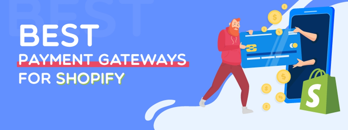 Best Payment Gateways for Shopify (for Dropshipping, US, UK, India, Australia)