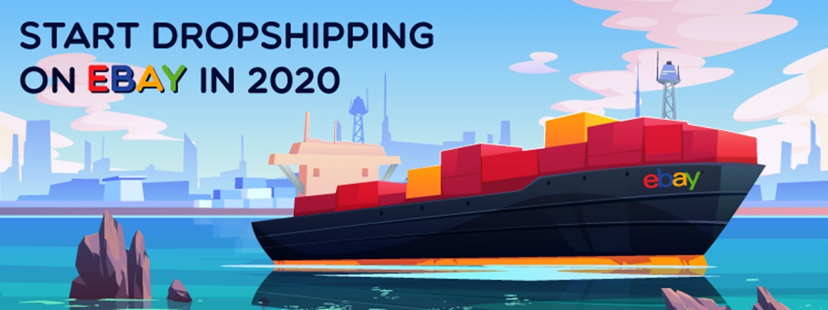How to Start Dropshipping On eBay in 2021?