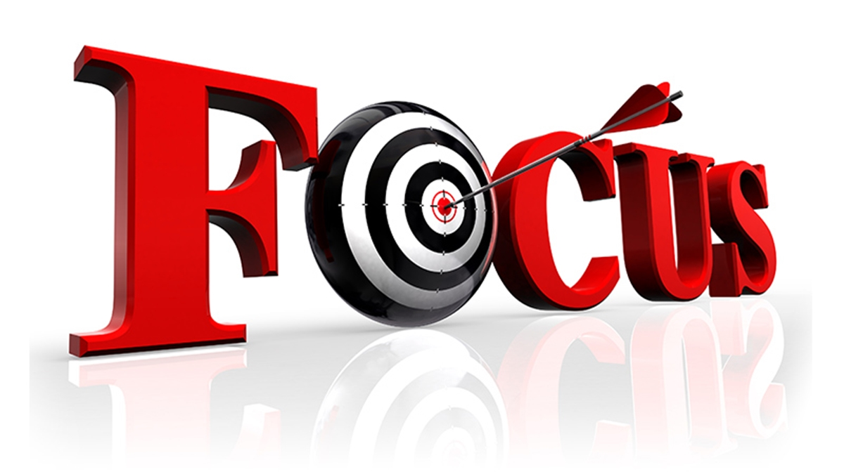 Focus is the key to overcome challenges