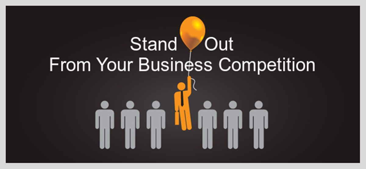 Stand out from your business competition